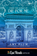 Inside the World of Die for Me Pdf/ePub eBook
