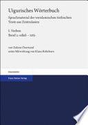 Uigurisches Wörterbuch. Sprachmaterial der vorislamischen türkischen Texte aus Zentralasien