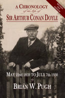 A Chronology of the Life of Sir Arthur Conan Doyle