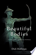 Beautiful Bodies The Adventures Of Malvina Hoffman