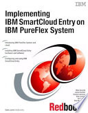Implementing IBM SmartCloud Entry on IBM PureFlex System