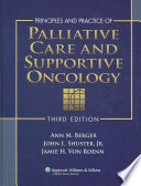 Principles and Practice of Palliative Care and Supportive Oncology Book