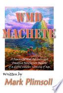 WMD Machete