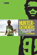 Hunter Gatherers In History Archaeology And Anthropology