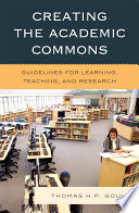 Creating The Academic Commons Book PDF