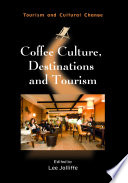 Coffee Culture, Destinations and Tourism