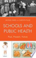 Schools and Public Health
