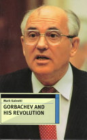 Gorbachev and His Revolution