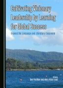 Cultivating Visionary Leadership by Learning for Global Success Pdf/ePub eBook