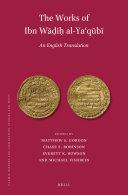 The Works of Ibn W     i    al Ya  q  b    Volume 1