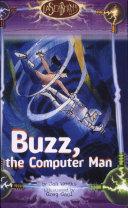 Buzz, the Computer Man