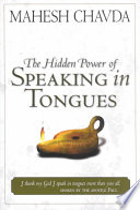 The Hidden Power of Speaking in Tongues
