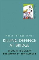 Killing Defence at Bridge