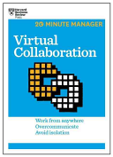 Virtual Collaboration  HBR 20 Minute Manager Series