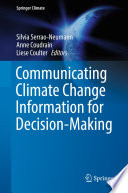 Communicating Climate Change Information for Decision Making