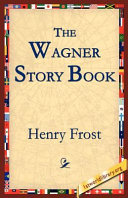 Pdf The Wagner Story Book