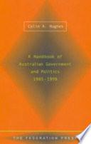 A Handbook Of Australian Government And Politics 1985 1999