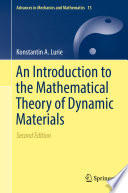 An Introduction to the Mathematical Theory of Dynamic Materials Book