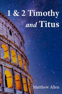 1   2 Timothy and Titus