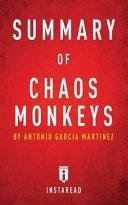 Summary of Chaos Monkeys: By Antonio Garcia Martinez | ...