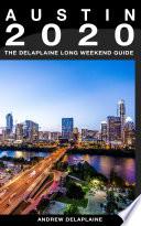 AUSTIN   The Delaplaine 2020 Long Weekend Guide