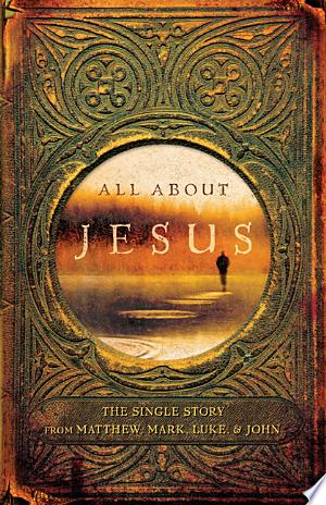 Download All About Jesus Free Books - eBookss.Pro