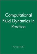 Computational Fluid Dynamics in Practice Book