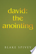 David The Anointing