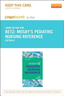 Mosby s Pediatric Nursing Reference   Pageburst E Book on Kno  Retail Access Card