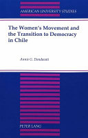 The women's movement and the transition to democracy in Chile