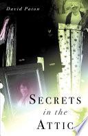 Secrets in the Attic Book