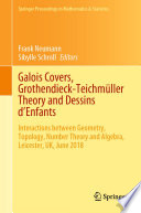 Galois Covers Grothendieck Teichm Ller Theory And Dessins D Enfants