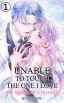 Unable to Touch the One I Love Vol.1 (Love Manga) Pdf/ePub eBook