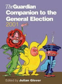 The Guardian Companion to the General Election  2001