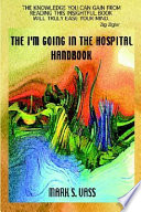 The I'm Going in the Hospital Handbook