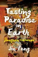 Tasting Paradise on Earth [Pdf/ePub] eBook