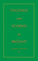 LEGENDS AND STORIES OF IRELAND Book