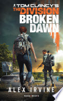 Tom Clancy's The Division -Broken Dawn numérique - Version française Pdf/ePub eBook