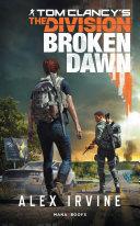 Tom Clancy's The Division -Broken Dawn numérique - Version française Pdf/ePub eBook