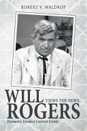 Will Rogers Views the News