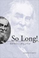 So Long  Walt Whitman s Poetry of Death