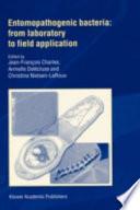 Entomopathogenic Bacteria From Laboratory To Field Application Book PDF
