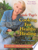 Cooking for Healthy Healing  Healing Diets Book