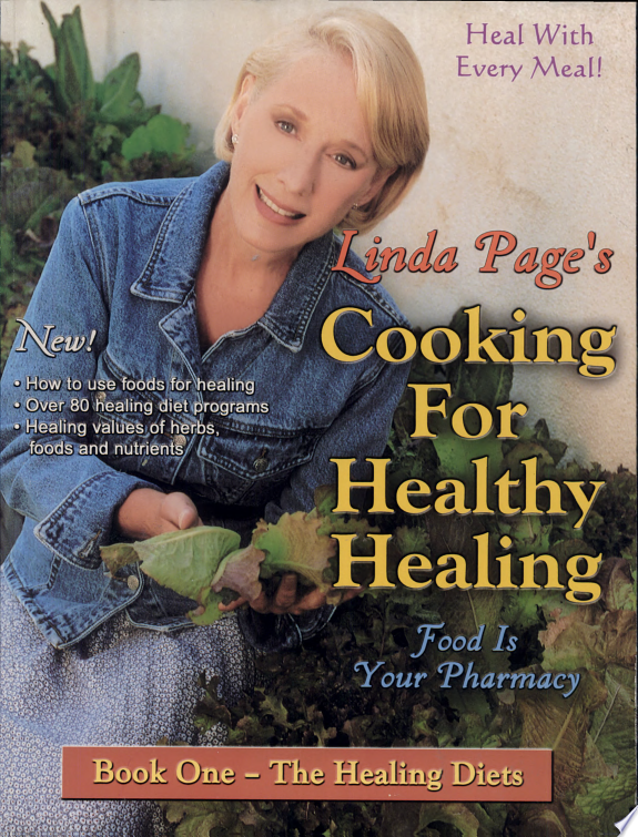 Cooking for Healthy Healing: Healing Diets