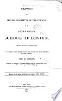 Report of a Special Committee of the Council of the Government Schoolof Design