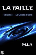 Pdf La Faille - Volume 1 : La quête d'Echo Telecharger