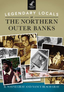 Legendary Locals of the Northern Outer Banks Book