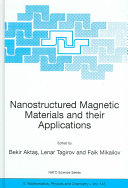 Nanostructured Magnetic Materials and their Applications Book