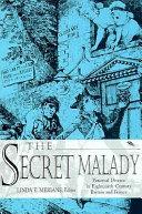 The Secret Malady