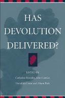 Has Devolution Delivered?